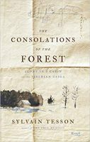 The Consolations of the Forest: Alone in a Cabin in the Middle Taiga